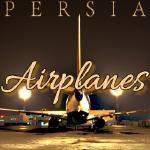 Persia - Airplanes Cover Art