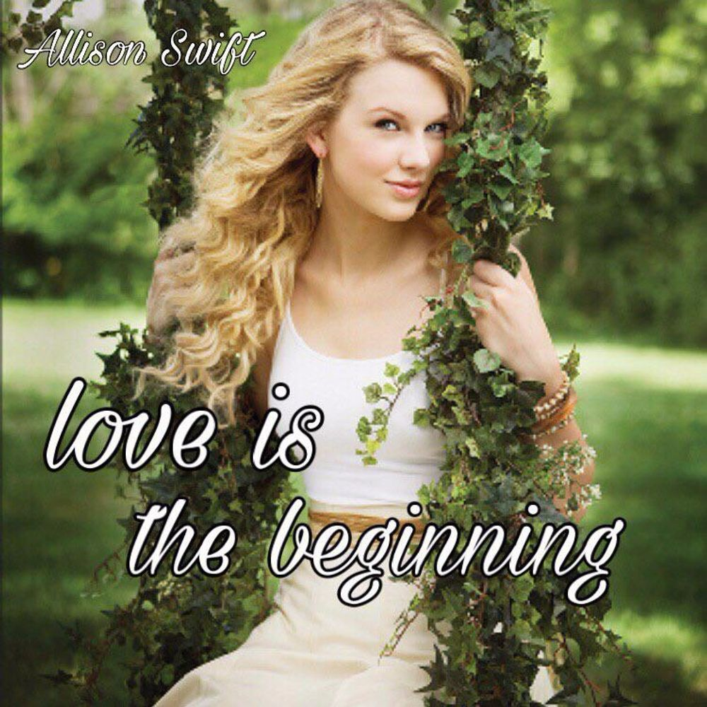 Allisoninlove love is beginningallison swift, from leelee: listen for free