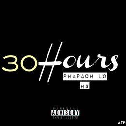 Pharaoh Lo - 30 Hours Freestyle Cover Art