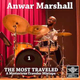 Anwar Marshall - The Most Traveled Mixtape - 1
