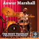 Anwar Marshall - The Most Traveled Mixtape - 3