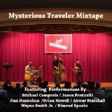 Phila Jazz Project - Mysterious Traveler Mixtape Cover Art
