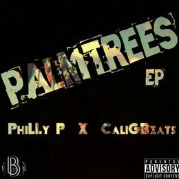 Philly P - PalmTrees EP Cover Art