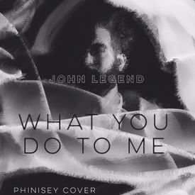 John Legend - What You Do To Me [Phinisey Cover]