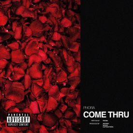 Come Through (Official Song)