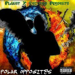 PlanetXRecords - Polar Opposites Cover Art