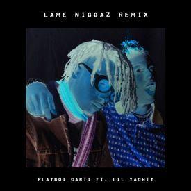 Lame Niggaz (Remix)
