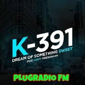 K-391 - Dream Of Something Sweet