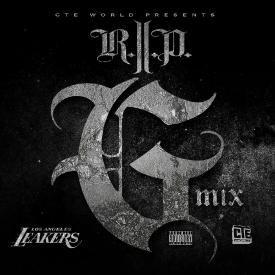R.I.P. [G MIX] (ft. Snoop Dogg, Too Short, & E-40)