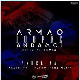 Armao 100pre Andamos (Official Remix)