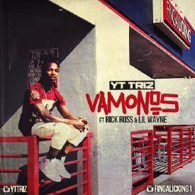 Vamonos (Ft. Rick Ross & Lil Wayne)