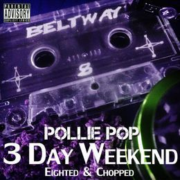 Pollie Pop - 3 Day Weekend Cover Art