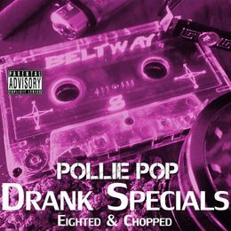 Pollie Pop - Drank Specials Cover Art