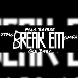 Break Em (Freestyle)