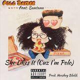Polo Baybee - She Likes It (Cuz I'm Polo) Cover Art