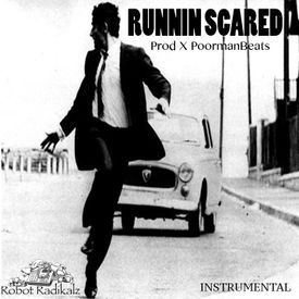 Running Scared Prod X Poormanbeats