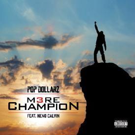 M3RE Champion ft. Neno Calvin