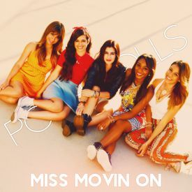 Miss Movin On (Fifth Harmony)