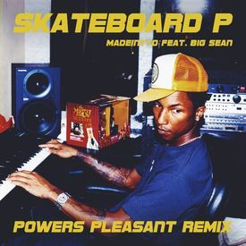 Skateboard P ( Powers Pleasant Remix)