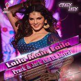 Prack & Jack - Laila Main Laila- Prack & Jack And Dj Jayraj Cover Art