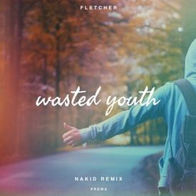 Wasted Youth (NAKID Remix)