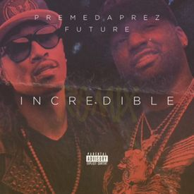 Incredible (Remix)