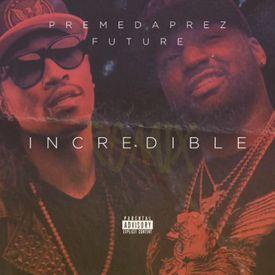 Incredible (Remix)