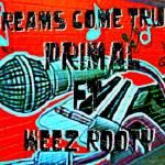 Primal - Dreams Come True Ft Weez Rooty Cover Art