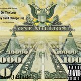 Prince J Blade - On The Low (Money Can't Change Us) Cover Art