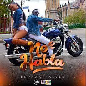 No Habla (Hold Ya) 2018 Soca