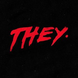 THEY. - Say When