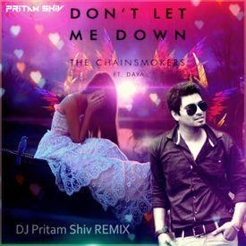 Don't Let Me Down The C.smokrs DJ PRITAM SHIV hardstyle REMIX