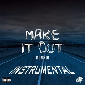 Make It Out Instrumental Remake (Free Download)