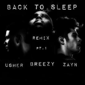 Back To Sleep [Remix] [Part. 1] [feat. Usher & Zayn]