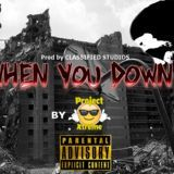 Project Xtreme - When you down Cover Art