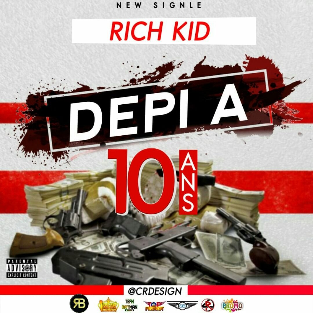 5461a2973be11 Depi a 10ans by Rich Kid from Vibe Promo: Listen for free