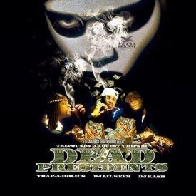 Promo Legend - Dead Presidents Cover Art