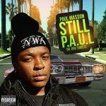 Promo Palace LLC - Still P.A.U.L Dr. Dre Tribute Cover Art