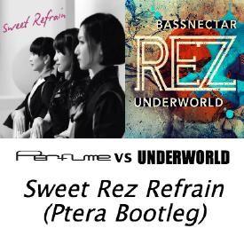 Sweet Rez Refrain (Ptera Bootleg)