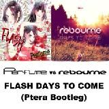 Ptera - FLASH DAYS TO COME (Ptera Bootleg) Cover Art