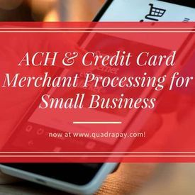 Ach and credit card processing for small business quadrapayach credit card merchant processing for small business colourmoves