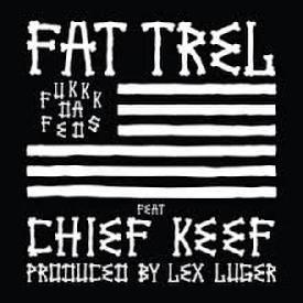 Fuck Da Feds  ft. Chief Keef