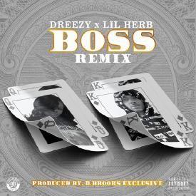 Boss Remix  ft Lil Herb