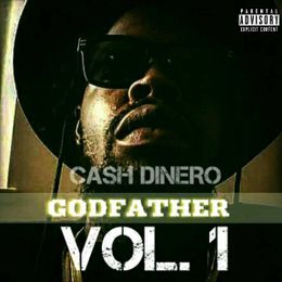 QuaziDondada - DJ Q-DADA PRESENTS CASH DINERO- GODFATHER VOL.1 Cover Art
