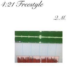 4:21 Freestyle