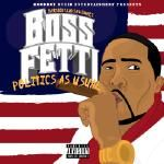 Boss Fetti - Everybody Luvs A Winner 2: Politics As Usual Cover Art