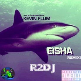 Sharkeisha (Feat. Kevin Flum) (R2DJ Trap Remix)
