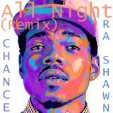 Ra Shawn - All Night (Remix) ft. Knox Fortune & Ra Shawn Cover Art