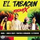 El Tabacon Remix