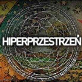 07.12.hiperprzestrzeń - Odcinek z Tomkiem Obarą (128kbit_AAC)
